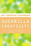 Levinson President, Jay Conrad: Guerrilla Creativity: Make Your Message Irresistible with the Power of Memes