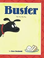 Buster: The Very Shy Dog by Lisze Bechtold