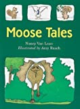 Van Laan, Nancy: Moose Tales