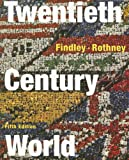 Carter Vaughn Findley: Twentieth-Century World
