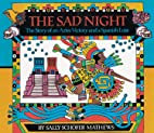 The Sad Night : the Story of an Aztec…