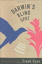 Darwin's Blind Spot: Evolution Beyond…