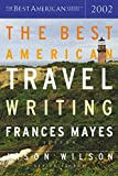 Mayes, Frances: The Best American Travel Writing 2002