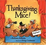 Roberts, Bethany: Thanksgiving Mice