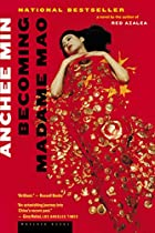 Becoming Madame Mao by Anchee Min