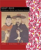 East Asia, a Cultural, Social, and Political…