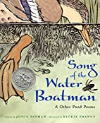 Song of the Water Boatman & Other Pond Poems…