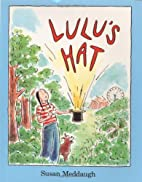 Lulu's Hat by Susan Meddaugh