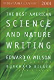 Wilson, Edward O: The Best American Science & Nature Writing 2001 (The Best American Series)