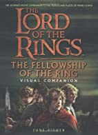 The Fellowship of the Ring Visual Companion…