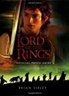 The Lord of the Rings Official Movie Guide…