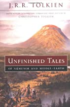 Unfinished Tales of Numenor and Middle-earth…