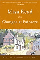 Changes at Fairacre by Miss Read