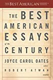 Oates, Joyce Carol: The Best American Essays of the Century