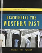 Discovering the Western Past by Merry E.…