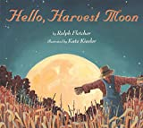 Fletcher, Ralph J.: Hello, Harvest Moon