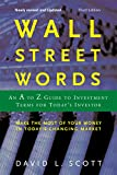 David L. Scott Accounting Professor: Wall Street Words: An A to Z Guide to Investment Terms for Today's Investor