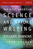 Dawkins, Richard: The Best American Science and Nature Writing 2003