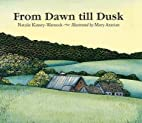 From Dawn till Dusk by Natalie…