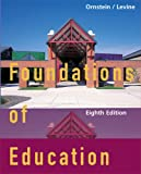 Ornstein, Allan C.: Foundations of Education