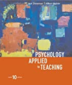 Psychology Applied To Teaching, Tenth…