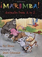 ?Marimba!: Animales From A to Z by Pat Mora