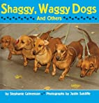 Shaggy, Waggy Dogs (And Others) by Stephanie…