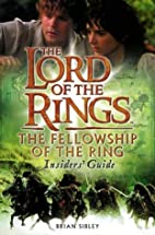 The Fellowship of the Ring Insiders' Guide…