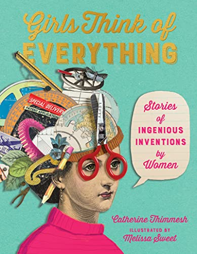 girls-think-of-everything-stories-of-ingenious-inventions-by-women
