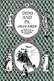 Aiken, Joan: Dido and Pa