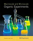 Williamson, Kenneth L.: Macroscale and Microscale Organic Experiments