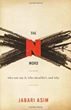 The N Word: Who Can Say It, Who…