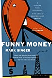 Singer, Mark: Funny Money