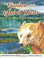 Garden of the Spirit Bear: Life in the Great…