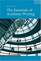 The Essentials of Academic Writing by Derek…