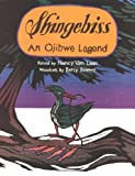 Van Laan, Nancy: Shingebiss: An Ojibwe Legend