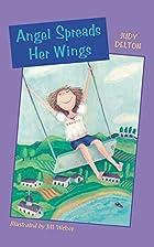 Angel Spreads Her Wings by Judy Delton