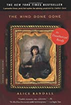 The Wind Done Gone: A Novel by Alice Randall