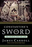 Carroll, James: Constantine's Sword: The Church and the Jews  A History