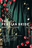 Buchan, James: The Persian Bride