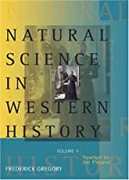 Natural Science in Western History, Volume 2…