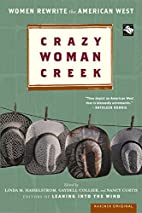Crazy Woman Creek: Women Rewrite the…