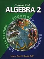 Algebra 2 by Ron Larson