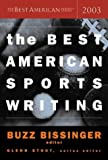 Buzz Bissinger: The Best American Sports Writing 2003