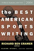 The Best American Sports Writing 2004 by…