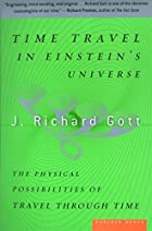 Time Travel in Einstein's Universe : The…