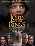 Brawn, David: The Lord of the Rings: The Two Towers Photo Guide