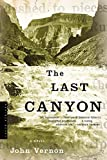 Vernon, John: The Last Canyon