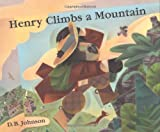 Johnson, D. B.: Henry Climbs a Mountain