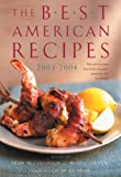 McCullough, Fran: The Best American Recipes 2003-2004: The Year's Top Picks from Books, Magazines, Newspapers, and the Internet